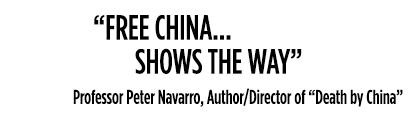 Free China shows the way - Professor Peter Navarro, Author/Director of 'Death in China'